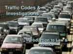 Traffic Codes & Investigations