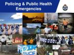 Policing & Public Health Emergencies