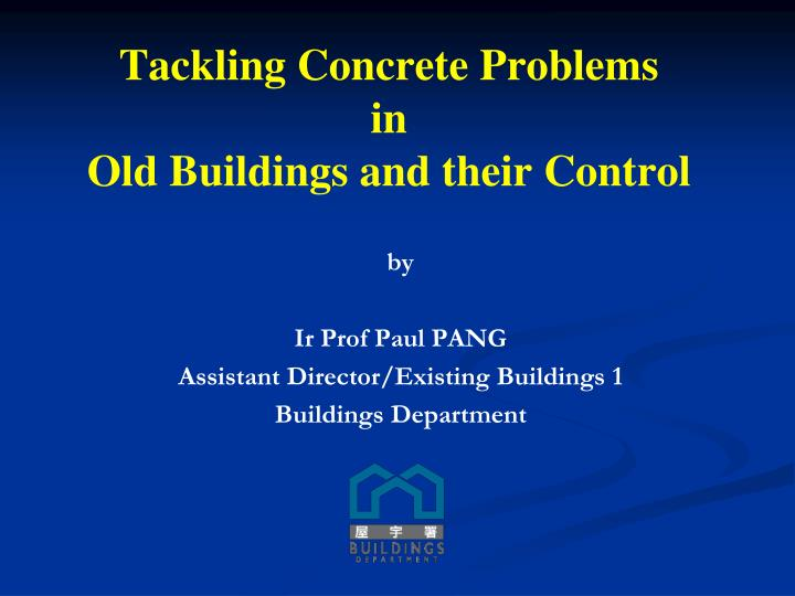tackling concrete problems in old buildings and their control n.