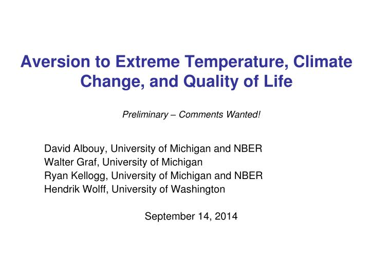 aversion to extreme temperature climate change and quality of life n.