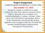 Project Assignment:                                Carbohydrate breakdown comic strip