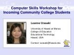 Computer Skills Workshop for  Incoming Community College Students
