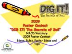 """2009  Poster Contest  """"DIG IT! The Secrets of Soil"""""""