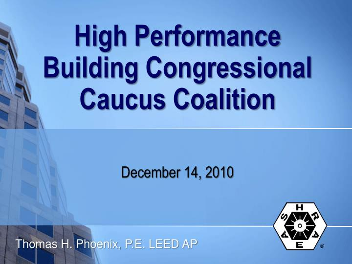 high performance building congressional caucus coalition n.