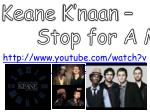 Keane K'naan – Stop for A Minute