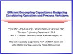 Efficient Decoupling Capacitance Budgeting Considering Operation and Process Variations