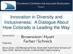 I nnovation in Diversity and Inclusiveness:  A Dialogue About How Colorado is Leading the Way