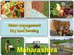 National Kharif Conference on Agriculture 2012 Water management & Dry land farming