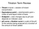 Titration Term Review