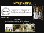 Difficult Clients