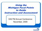 Using the  Michigan Focal Points  to Guide Instruction and Assessment