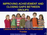 Lessons from Schools on the Performance Frontier