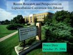 Recent Research and Perspectives on Lignocellulose Conversion into Ethanol