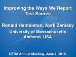 Improving the Ways We Report Test Scores
