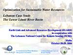 Optimization for Sustainable Water Resources Lebanon Case Study The Lower Litani River Basin