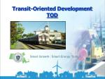 Transit-Oriented Development TOD
