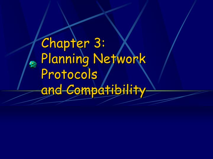 chapter 3 planning network protocols and compatibility n.
