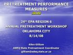 PRETREATMENT PERFORMANCE MEASURES (Draft)