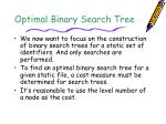 Optimal Binary Search Tree