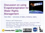 Discussion on using Evapotranspiration for Water Rights Management