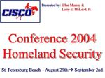 Conference 2004 Homeland Security