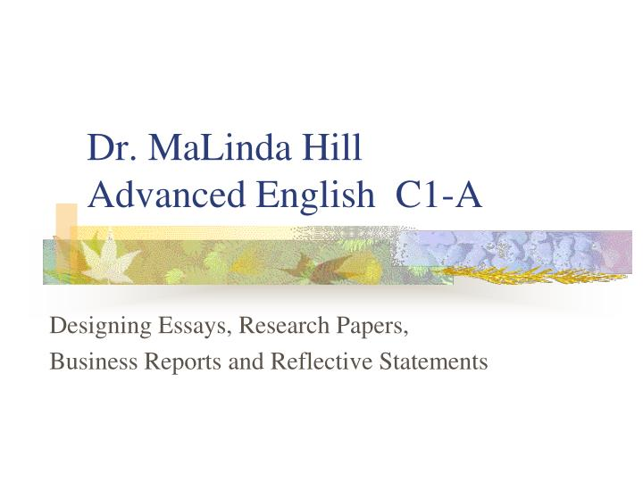 ppt   dr malinda hill advanced english c a powerpoint