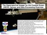 The Hyperspectral Imager for the Coastal Ocean (HICO): Sensor and Data Processing Overview