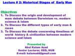Lecture # 2: Historical Stages of  Early Man