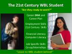 The 21st Century WBL Student