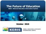 The Future of Education NEIS : National Education Information System