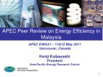 APEC Peer Review on Energy Efficiency in Malaysia