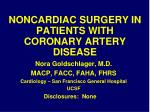 NONCARDIAC SURGERY IN PATIENTS WITH CORONARY ARTERY DISEASE