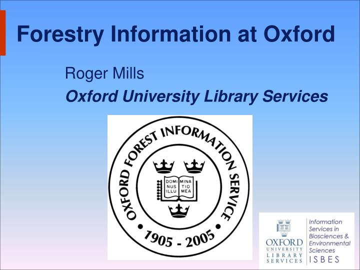 forestry information at oxford n.