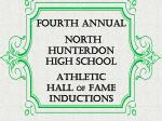 FOURTH Annual North Hunterdon High School Athletic Hall of Fame inductions