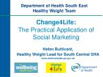Change4Life: The Practical Application of Social Marketing