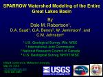 SPARROW Watershed Modeling of the Entire Great Lakes Basin
