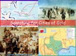 Searching for Cities of Gold