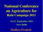 National Conference on Agriculture for Rabi Campaign 2011