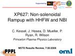 XP627: Non-solenoidal Rampup with HHFW and NBI