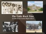 The Little Rock Nine at Little Rock Central High School