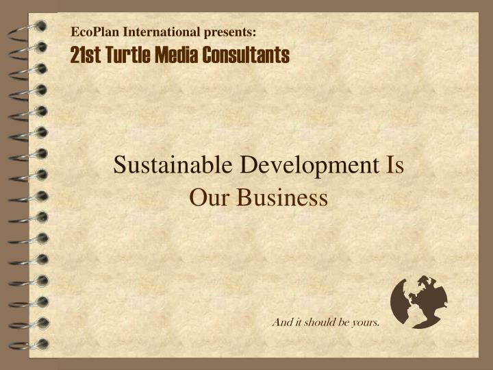 sustainable development is our business n.