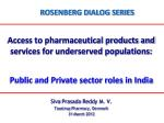 Access to pharmaceutical products and services for underserved populations: