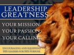 """The Leadership  Path To  """"Greatness"""""""