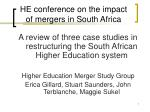 HE conference on the impact of mergers in South Africa