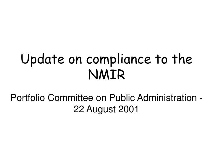 update on compliance to the nmir n.