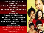 """Making the """"Life Course Perspective"""" Real for Harlem's Disparate Families: From"""