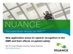 New application areas for speech recognition in the EMR and their effects on patient safety