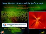 Space Weather Science and the KuaFu project