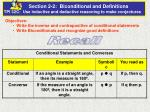 Objectives:   Write the inverse and contrapositive of conditional statements