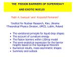 THE FISSION BARRIERS OF SUPERHEAVY AND EXOTIC NUCLEI